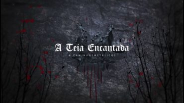 A TEIA ENCANTADA #1: MARTA BRISSOS (GWYDION/BLACK WIDOWS)