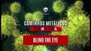 C.M. Convida #16: Blind The Eye