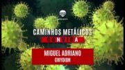 C.M. Convida #17: Miguel Adriano (Gwydion)