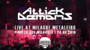 ATTICK DEMONS – LIVE AT MILAGRE METALEIRO 2019