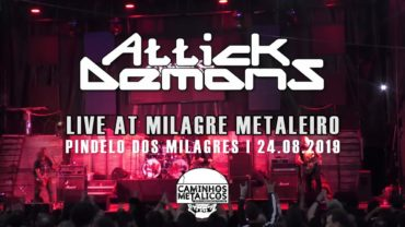 ATTICK DEMONS – LIVE AT MILAGRE METALEIRO 2019