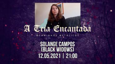 A Teia Encantada #25: Solange Campos