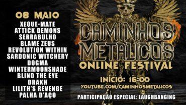 CAMINHOS METÁLICOS ONLINE FESTIVAL: 8 DE MAIO