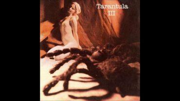 """Baú do Dr. Phil #54: Tarantula – """"III"""""""