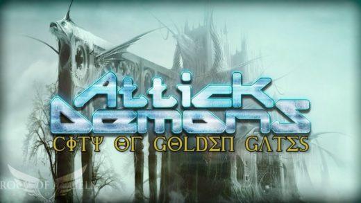 "Attick Demons – ""City of the Golden Gates"""